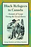 img - for Black Refugees in Canada: Accounts of Escape During the Era of Slavery book / textbook / text book
