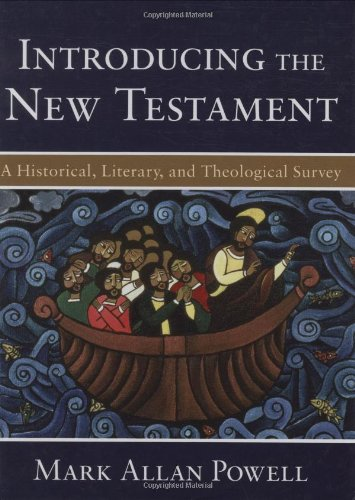 Introducing the New Testament: A Historical, Literary, and Theological Survey