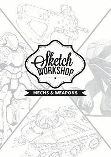Sketch Workshop: Mech & Weapon (Mech Manual)