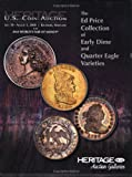 HNAI the Ed Price Coin Collection Auction Catalog, ANA Baltimore #1114, Heritage Numismatic Auctions, Inc., 1599672782