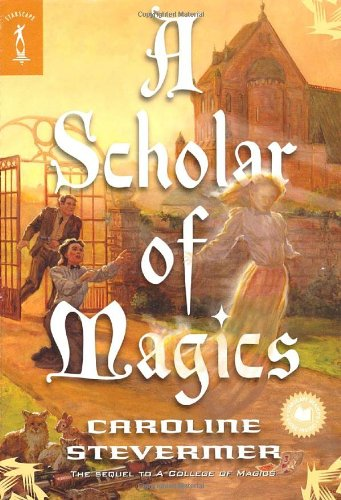 A Scholar of Magics (A College of Magics)