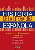 Historia de la Literatura Española. Volumen II-Renacimiento y Barroco