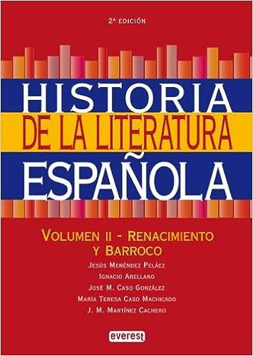 Historia de la Literatura Española. Volumen II-Renacimiento y ...