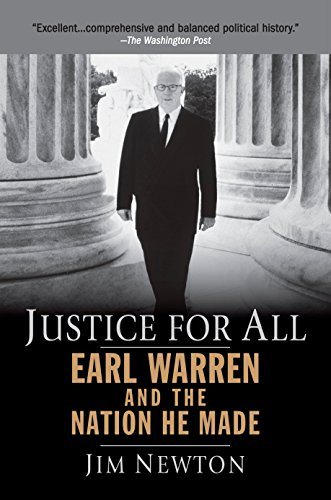 Justice for All: Earl Warren and the Nation He Made (Brown Vs Board Of Education Court Case)