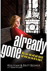 Already Gone: Why your kids will quit church and what you can do to stop it Paperback