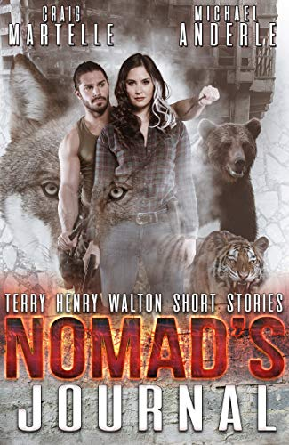 Nomad's Journal: A Kurtherian Gambit Series (Terry Henry Walton Chronicles Book 11)