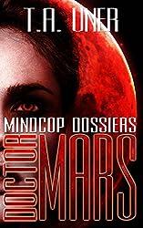 Doctor Mars (Mindcop Dossiers: Book 1)