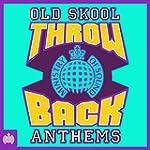 Throwback Old Skool Anthems - Ministr...