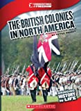 The British Colonies in North America, Peter Benoit, 0531236021