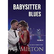 Babysitter Blues: (An erotic romance story)