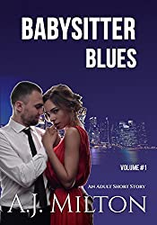 Babysitter Blues: (An erotic romance story)