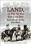 Land, As Far As the Eye Can See, Donald Warrin and Geoffrey L. Gomes, 1933227486