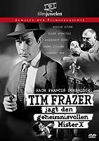 Tim Frazer jagt den geheimnisvollen Mister X