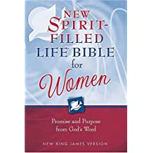 New King James Version - NKJV - New Spirit-filled Life Bible For Women: Promise And Purpose From God's Word