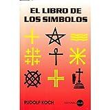 img - for El Libro de los Simbolos (Spanish Edition) book / textbook / text book