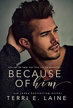 Because of Him by [Laine, Terri E.]