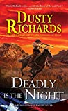 Deadly Is the Night (A Byrnes Family Ranch Novel)