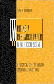 Writing a historical research paper political science baglione pdf
