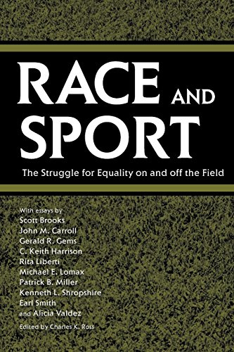 Books : Race and Sport: The Struggle for Equality on and off the Field (Chancellor Porter L. Fortune Symposium in Southern History S)
