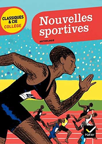 Nouvelles sportives: D. Paganelli P. Fournel D. Daenincks (Classiques & Cie Collège)