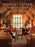Michael Taylor: Interior Design