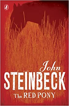 Book Review     chandleur The Red Pony   John Steinbeck  Trade Edition