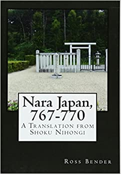 Book Nara Japan, 767-770: A Translation from Shoku Nihongi