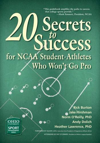 20 Secrets to Success for NCAA Student-Athletes Who Won't Go Pro (Ohio University Sport Management Series) (Best Gopro Deals Uk)