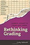 Rethinking Grading: Meaningful Assessment for Standards-Based Learning