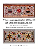 The Cosmatesque Mosaics of Westminster Abbey: The Pavements and Royal Tombs: History, Archaeology, Architecture and Conservation