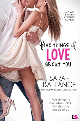 Five Things I Love About You by Sarah Ballance