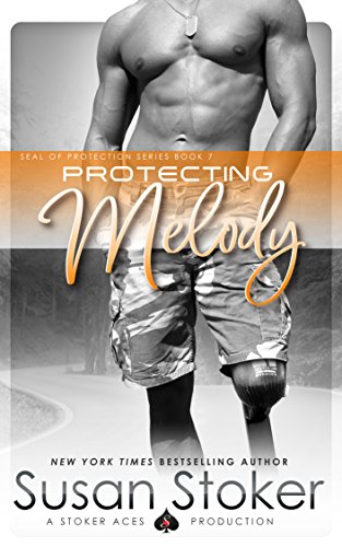 Protecting Melody (SEAL of Protection Book 7) (Kindle Live Chat Support)