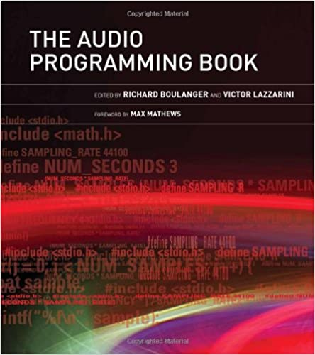 The Audio Programming Book (MIT Press): Richard Boulanger, Victor ...
