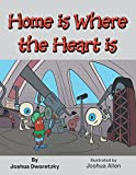 img - for Home Is Where the Heart Is book / textbook / text book