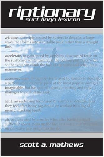 Riptionary: Surf Lingo Lexicon por Scott A. Mathews