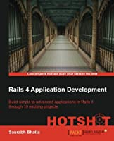 Rails 4 Application Development: Hotshot Front Cover
