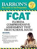 Barron's FCAT High School Math, Pamela Windspirit M.Ed., 0764140159