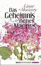 Das Geheimnis meines Mannes: Roman (Allgemeine Reihe. Bastei Lübbe Taschenbücher) (German Edition)