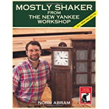 Mostly Shaker: From The New Yankee Workshop