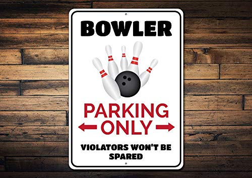 Dozili Bowler Parking Sign Bowling Sign Bowler Gift Bowling Lover Decor Bowling Pin Decor Bowling Ball Sign - Quality Aluminum 12