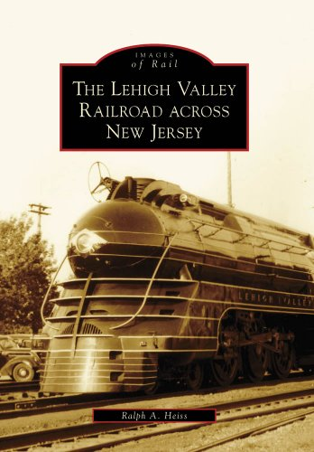 The Lehigh Valley Railroad across New Jersey (Images of ()