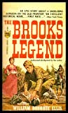 img - for The Brooks Legend (abridgement authorized by author) book / textbook / text book