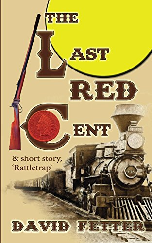 The Last Red Cent by [Fetter, David]