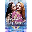 A Masquerade in Time (The Fae Souls Book 1)