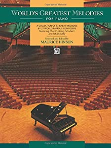World's Greatest Melodies For Piano