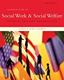 Bundle: Introduction to Social Work and Social Welfare: Critical Thinking Perspectives, 3rd + WebTutor? on Blackboard® Printed Access Card : Introduction to Social Work and Social Welfare: Critical Thinking Perspectives, 3rd + WebTutor? on Blackboard® Printed Access Card, Kirst-Ashman and Kirst-Ashman, Karen K., 0538789719