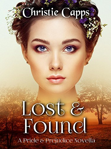 Lost found a pride prejudice novella kindle edition by lost found a pride prejudice novella by capps christie fandeluxe Choice Image
