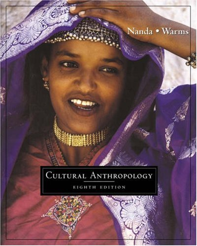 Cultural Anthropology (with CD-ROM and InfoTrac)