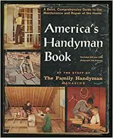 America 39 S Handyman Book Family Handyman Magazine