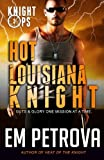 img - for Hot Louisiana Knight (Knight Ops) (Volume 3) book / textbook / text book